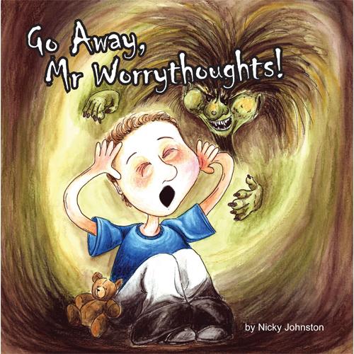 Children's book Go Away, Mr Worrythoughts