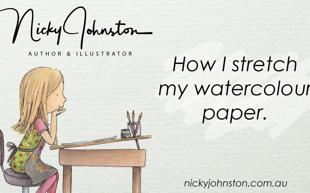 How I Stretch my Watercolour Paper